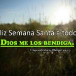 Imágenes y Frases para Semana Santa 2016