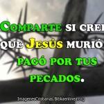 Mensajes de Jesús murió por cada uno de nosotros