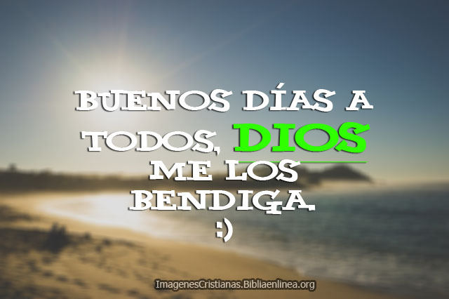 Mensajes cristianas Buenos Dias