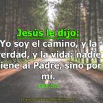Imagenes Cristianas Yo Soy El Camino La Verdad Y La Vida