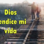 Imágenes de Dios bendice mi vida