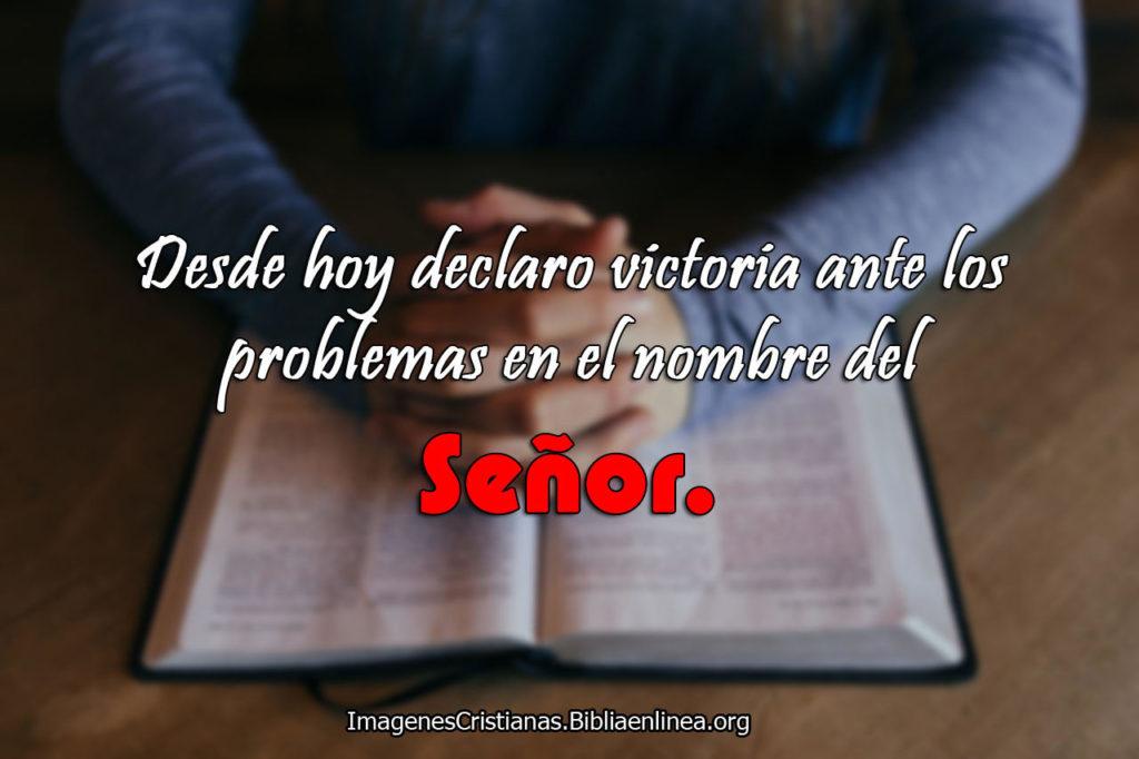 declaro victoria ante los problemas