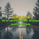 Salmos de No te sobrevendrá mal, Ni plaga tocará tu morada