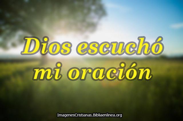 Dios oye las oraciones