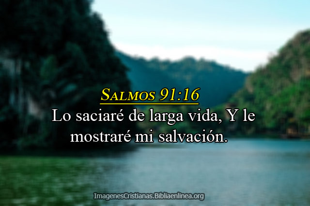 Salmos 91-16 imagen cristiana
