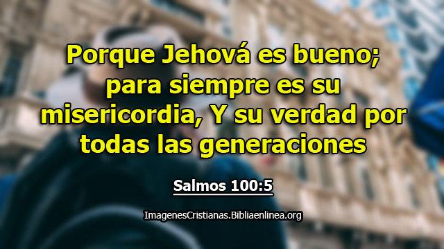 Jehova es bueno imagen de salmos