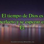 imagenes cristianas el tiempo de Dios es perfecto