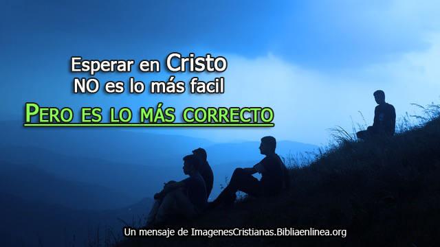 esperar en Cristo imagenes cristianas