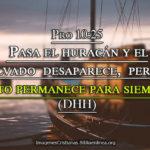 El justo permanece para siempre Pro 10:25