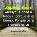 Salmos de porque él es bueno; Porque para siempre es su misericordia