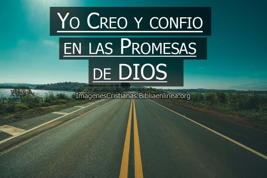 Imagenes cristianas yo creo en las promesas de dios