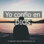 Imagenes Cristianas: Confiado en Dios estoy