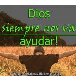 Imagenes cristianas Dios te ayuará siempre