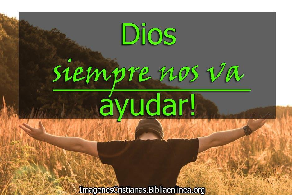 Imagenes cristianas Dios nos va ayudar