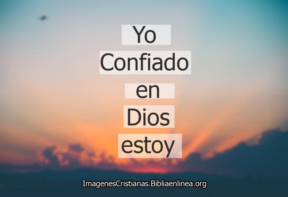 Imagenes cristianas confio en Dios