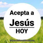 Imagenes Cristianas Acepta a Jesús