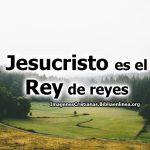 Imágenes de Jesús Rey de reyes