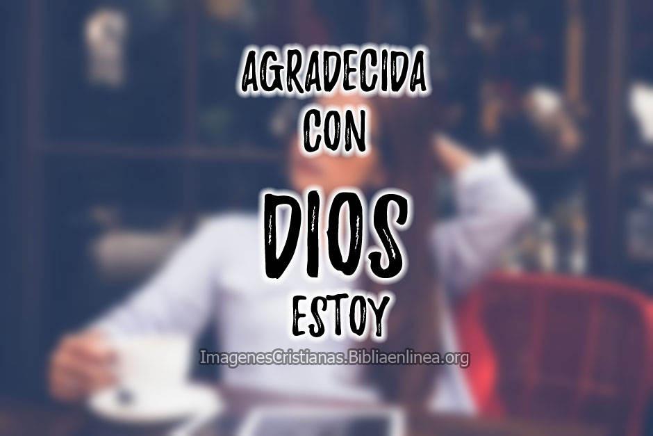 Imagenes de agradecida con Dios