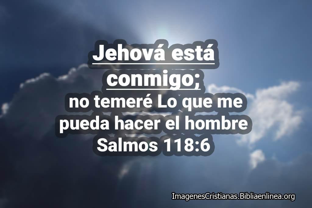 Jehova esta conmigo salmos imagenes cristianas