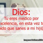 Imágenes cristianas: Dios sana mi hijo