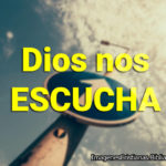 Dios nos escucha imagenes cristianas
