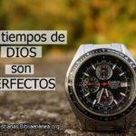 Frases cristianas los tiempos de dios
