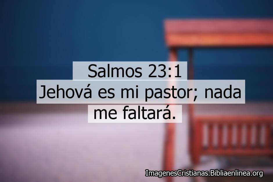 El señor es mi pastor imagnes cristiana