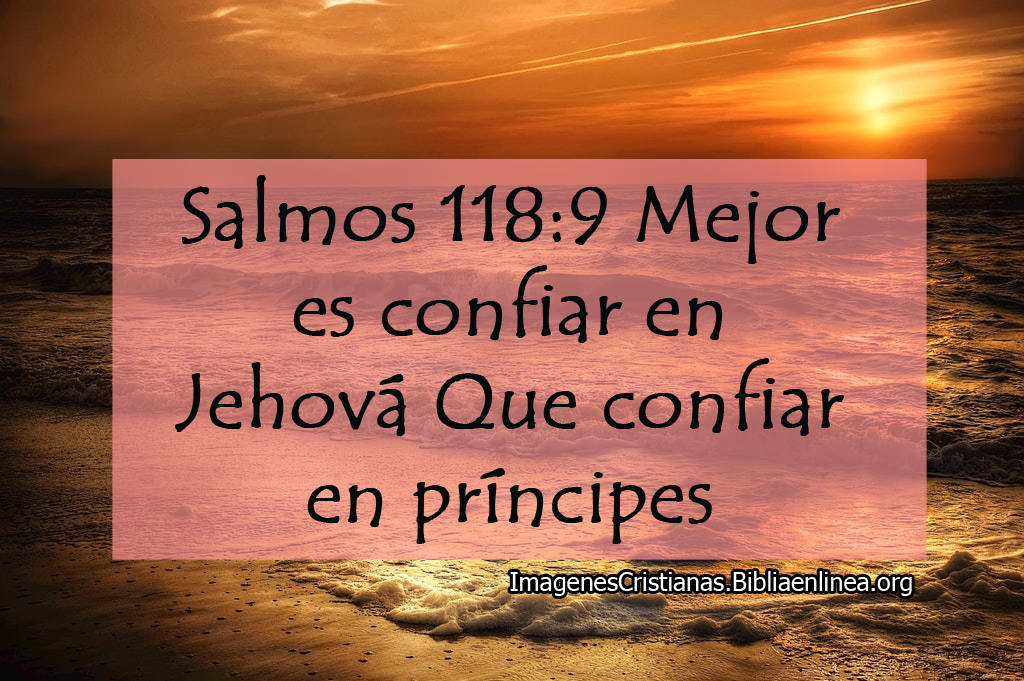 Imagenes salmos mejor confiar en jehova