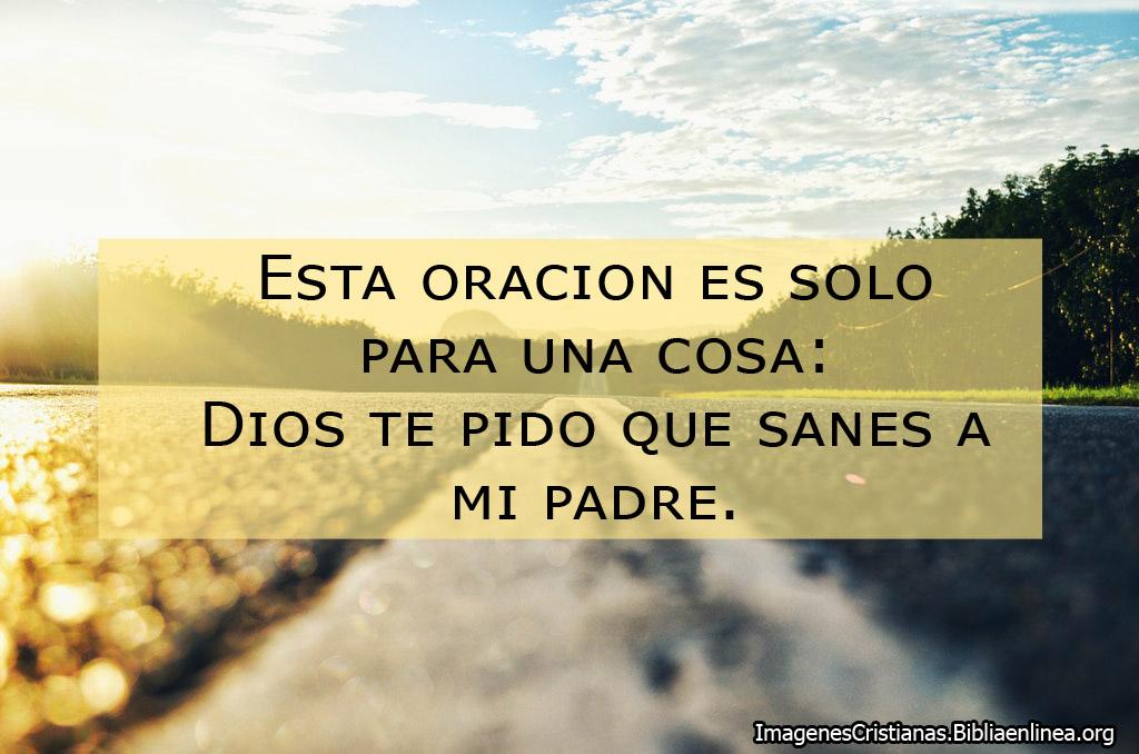 Dios sana a mi papa oracion e imagen