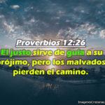 Proverbios 12:26 El justo sirve de guía a su prójimo