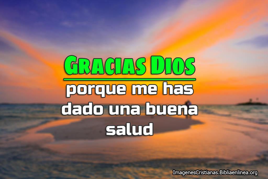 Imagenes de gracias dios por la buena salud