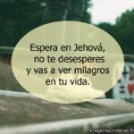 Imagenes Cristianas: Esperar en Jehová