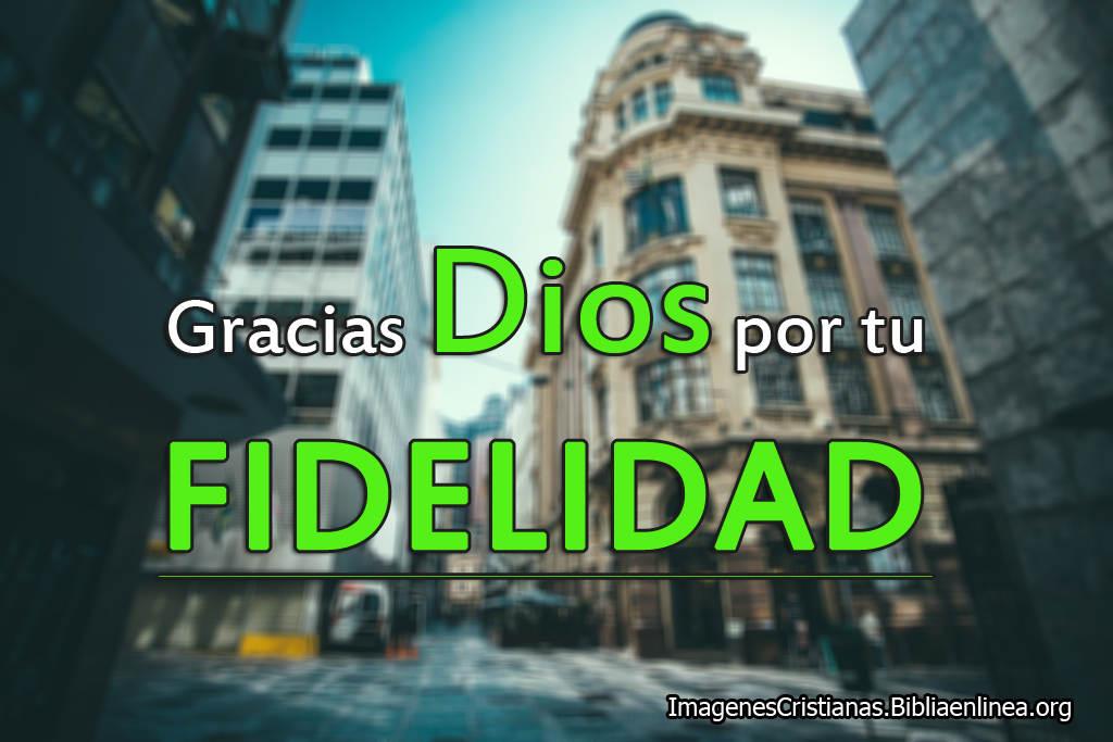 Imagenes cristianas fidelidad de dios