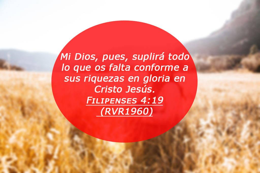Dios, pues, suplirá todo lo que os falta conforme