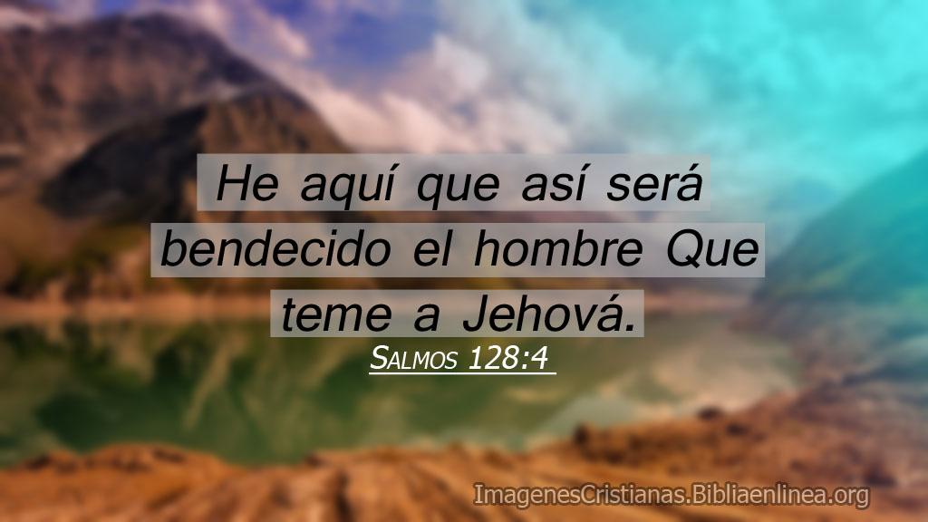 Salmos temor a jehova el te bendecira