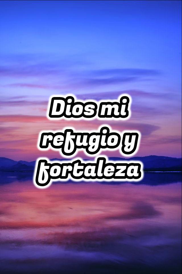 Imagenes cristianas dios mi refugio