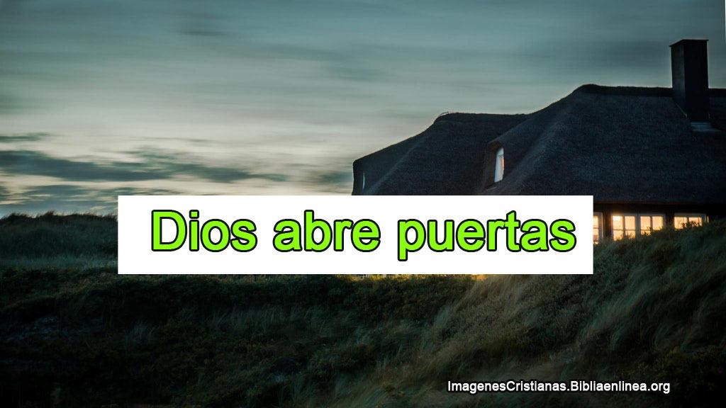 Dios abre puertas