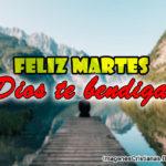 Feliz martes imagenes cristianas