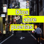 Imagenes cristianas: Dios abre puertas