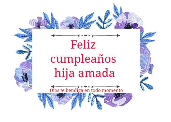 Dios te bendiga feliz cumpleaños hija