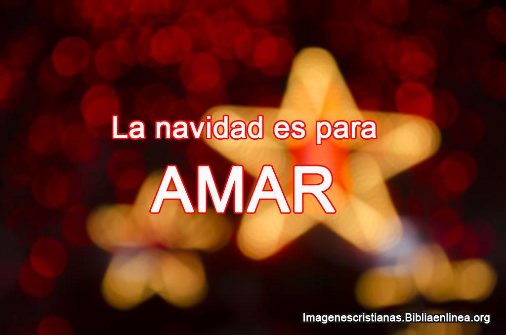 La navidad es para amar