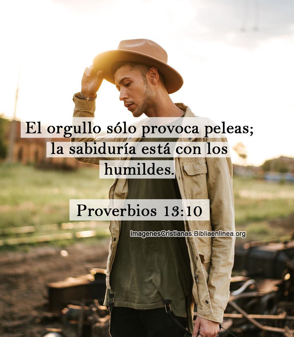 Proverbios 13 10 orgullo e humildes