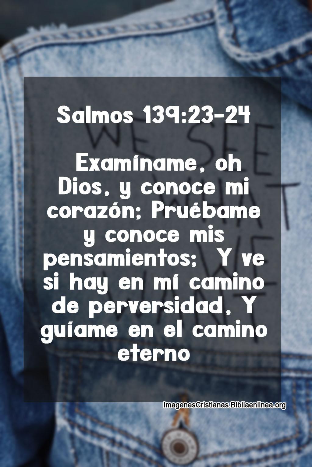 Imagenes con pasajes de salmos para que dios te examine