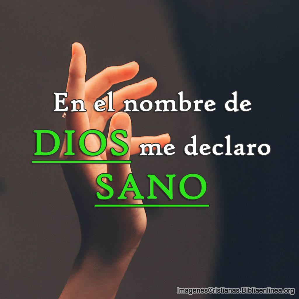 En el nombre de dios me declaro sano imagen cristiana