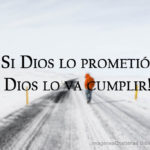 Imagenes: Dios no se va olvidar de sus promesas