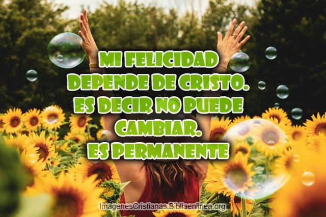 Imagenes cristianas sobre mi felicidad y flores