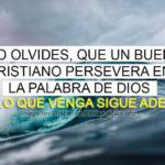 Imagenes Cristianas perseverar en la palabra de Dios
