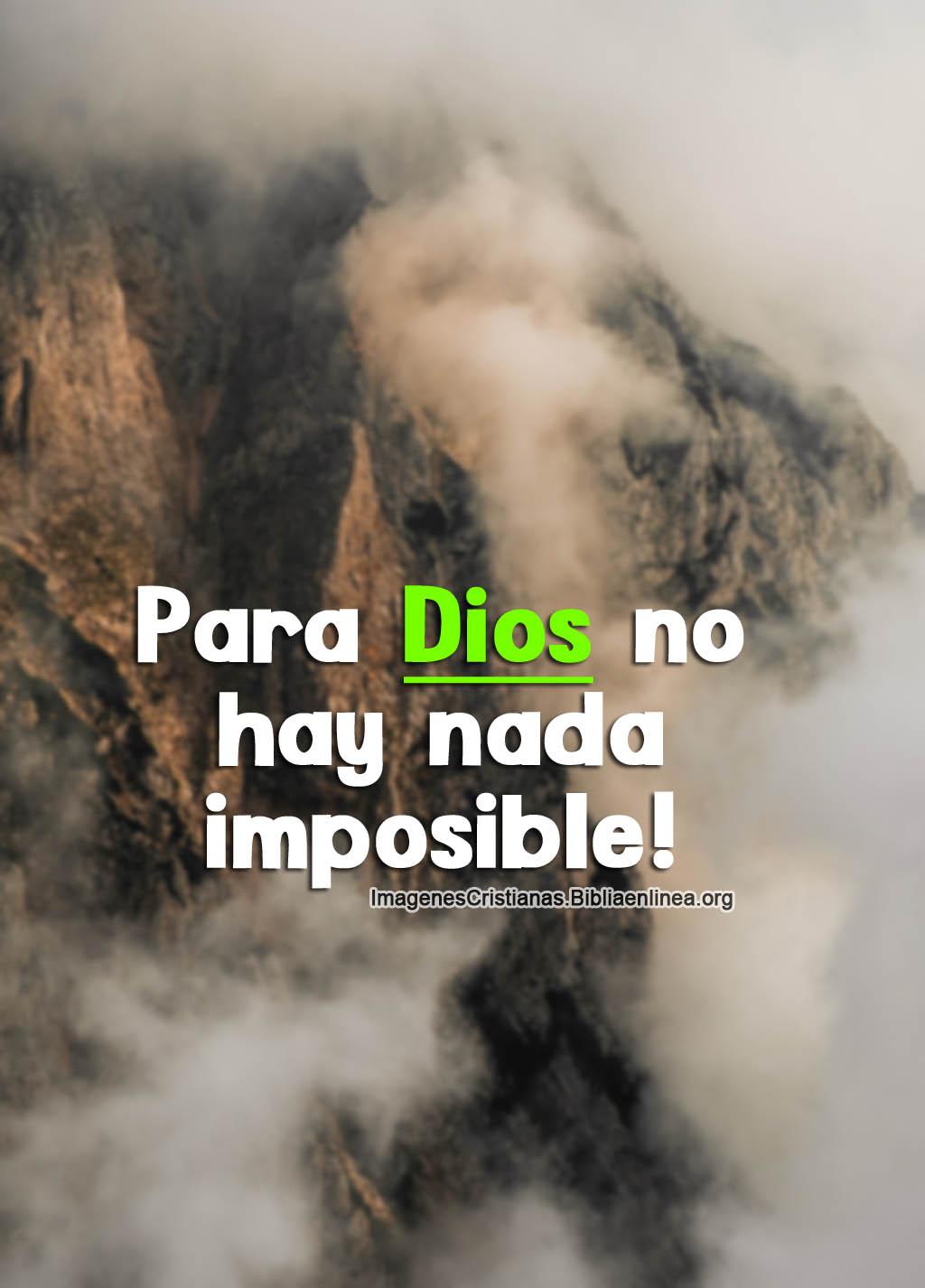 Para Dios no hay nada imposible imagen cristiana