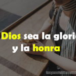 Imágenes Cristianas: A Dios sea la gloria y la honra