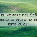 Imagenes cristianas declaro victoria en este 2021